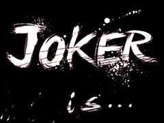 JOKER is…
